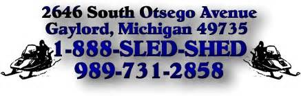 Sled Shed Gaylord Mi Hours by Gaylord Area Businesses Sled Shed Gaylord Michigan
