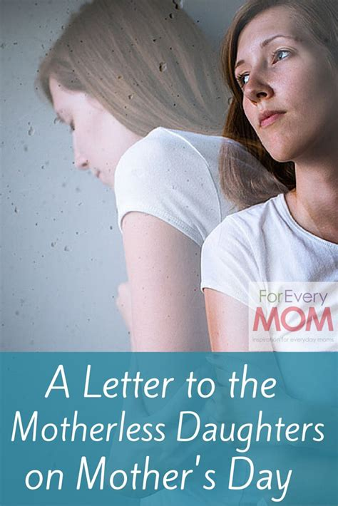 dear motherless daughters  mothers day    hurts