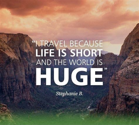 Travel Quotes  Travel Sayings  Travel Picture Quotes. Strong Quotes In Pinterest. Success Quotes Printable. Tumblr Quotes Rain. Nature Quotes Goodreads. Encouragement Sympathy Quotes. Quotes About Giving Us Strength. Xmas Fashion Quotes. Funny Quotes With Meaning