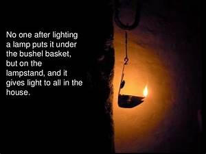 salt and light matthew 513 20 With light a lamp and put it under a basket