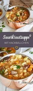 Meal Prep Einfrieren : wie bei oma sauerkrautsuppe mit hackb llchen recipe recipes pinterest sauerkrautsuppe ~ Somuchworld.com Haus und Dekorationen