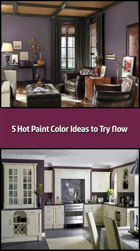 5 Hot Paint Color Ideas to Try Now in 2020 Paint colors