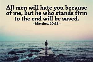 matthew 10 22 today 39 s verse for saturday october 22 2016