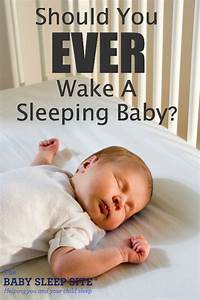 Should You Wake A Sleeping Baby ?