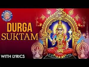 Full Durga Suktam With Lyrics | दुर्गा सूक्तम | Durga ...