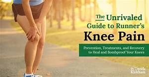 The Unrivaled Guide To Relieving Runner Knee Pain