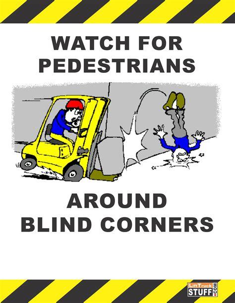 blind corners and lifttruckstuff for pedestrians