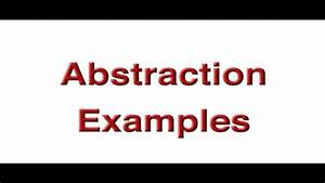 Unit 4  Abstraction Examples