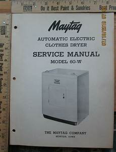 Maytag Dryer Service Manual Model 60