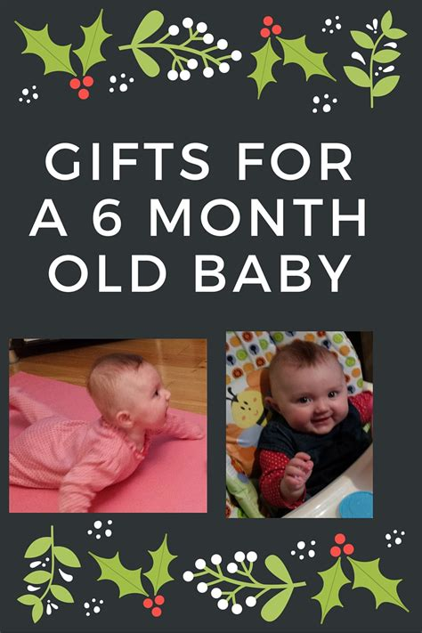 6 month christmas gifts gifts for a 6 month baby in 2019