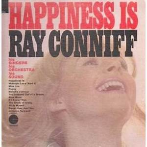 Happiness Is Ray Conniff Album Wikipedia