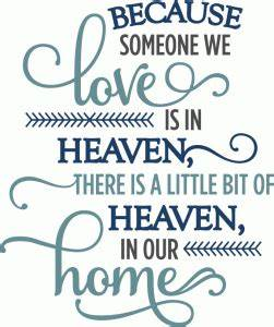 silhouette design store view design 70430 because With because someone we love is in heaven vinyl lettering