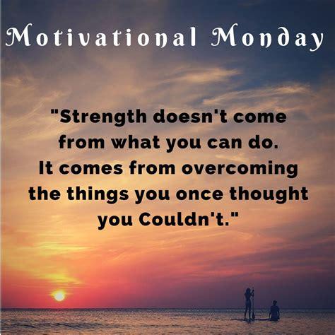 motivational monday strength doesnt