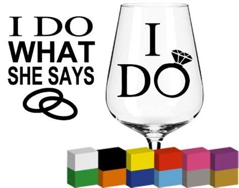 I Do What She Says I Do Glass Mug Cup Decal Sticker Graphic