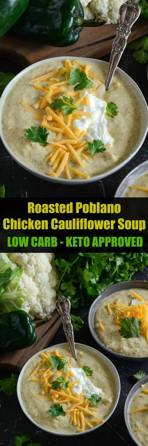 roasted poblano chicken cauliflower soup  novice chef
