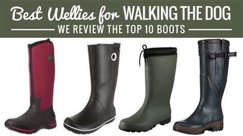 Best Wellies For Walking The Dog We Review The Top 10