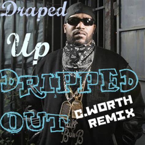 Bun B Draped Up by Bun B Draped Up Feat Lil Keke C Worth Draped Til