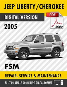 2005 Jeep Liberty    Cherokee Kj Factory Repair Service Manual    Workshop Manual