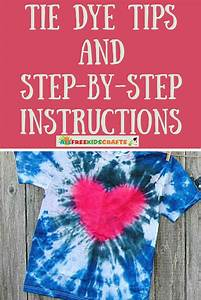 Easy Tie Dye Tips And Step