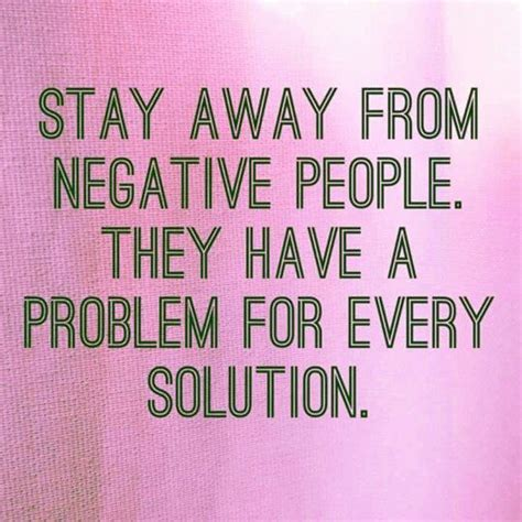 linger meaning in stay away from negative they a problem for every solution quotes