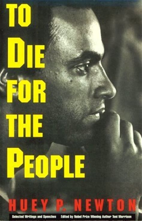die   people  writings  huey p newton