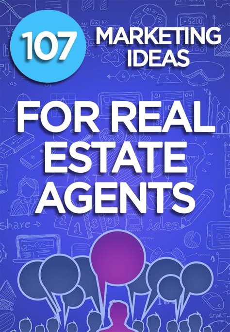 See 107 Proven Real Estate Marketing Ideas For Agents And