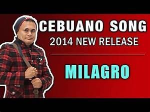 MILAGRO - LIMUEL DOMAPIAS Bisaya Pop Song - YouTube