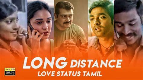 ️💕Long Distance Love whatsapp status tamil | Long Distance ...