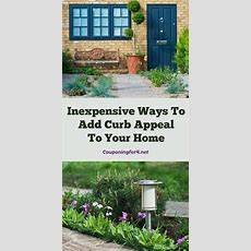 Inexpensive Ways To Add Curb Appeal To Your Home