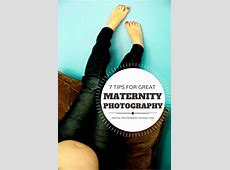 Maternity Photography 7 Tips for Taking Great Shots