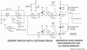 Wiring Schematic Diagram  Latching Relay On Off Switch Circuit