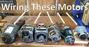 11  How To Wire Most Motors To Build Shop Tools  Blower Motor  Washing M
