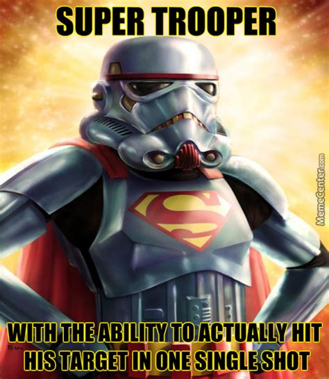 Troopers Meme Troopers Memes Best Collection Of