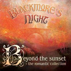 Blackmore U0026 39 S Night - Beyond The Sunset