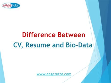 Difference Between Cv And Resume Slideshare by Difference Between A Cv Resume And Bio Data