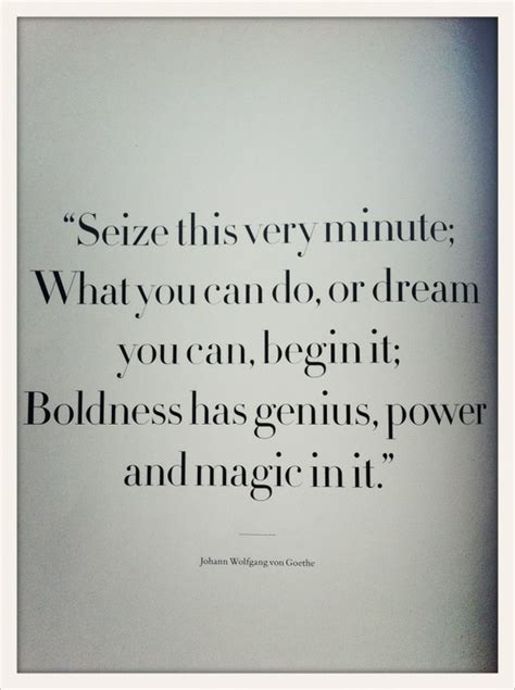 goethe quotes boldness quotesgram
