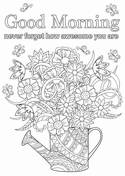 Morning Coloring Quotes Pages Awesome Forget Never