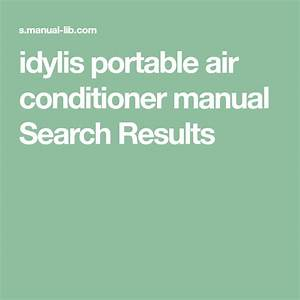 Idylis Portable Air Conditioner Manual Search Results