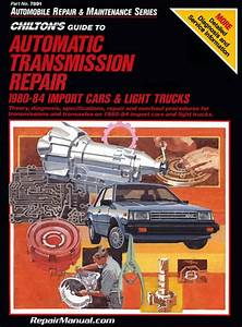 Chilton Automatic Transmission Repair Manual Import Cars