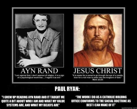 Ayn Rand Meme - quot i grew up reading ayn rand and it taught me quite a bit about who i am and what my value