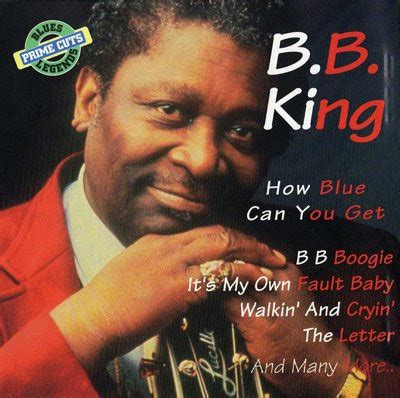 Bb King  How Blue Can You Get (cd) At Discogs