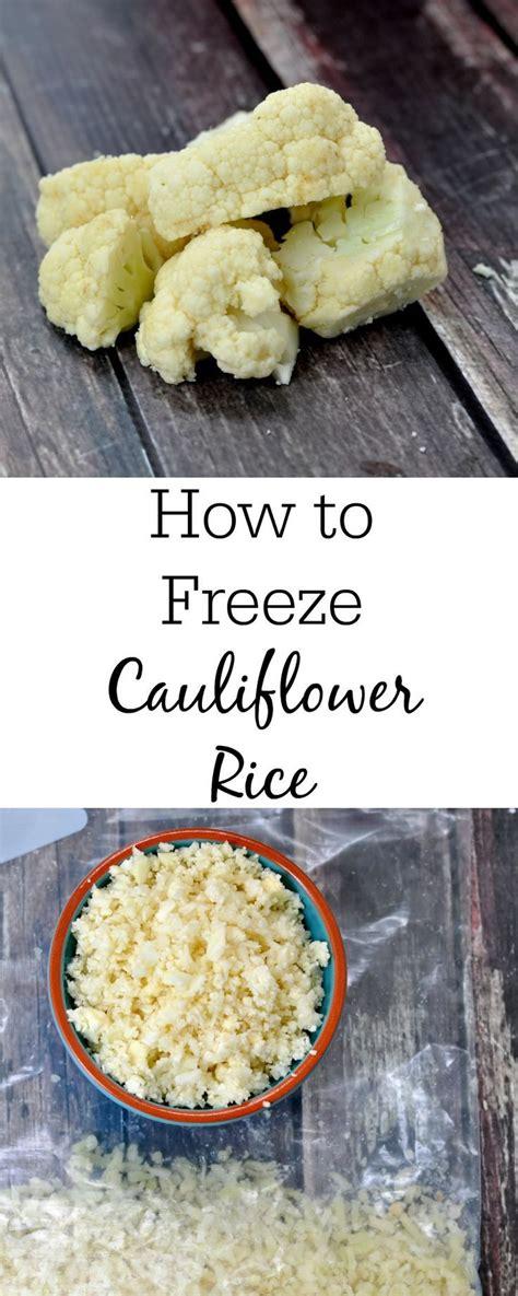 how to freeze cauliflower how to freeze cauliflower rice paleo low carb recipes pinterest frozen cauliflower rice