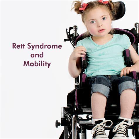 rett syndrome  mobility grace  rett syndrome