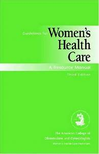 Sell  Buy Or Rent Guidelines For Women U0026 39 S Health Care  A