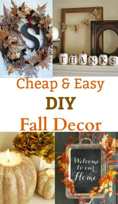 Diy Fall Decor Ideas Cheap And Easy To Make