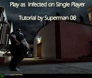 Play as Infected on Single Player (Left 4 Dead > Tutorials ...