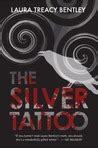 silver tattoo  laura treacy bentley reviews discussion bookclubs lists