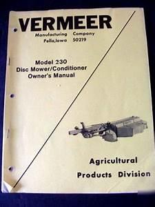 Vermeer 230 Disc Mower Conditioner Operators Manual
