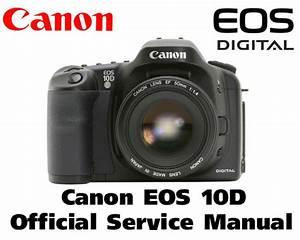 Canon Eos 10d Service Manual  U0026 Repair Guide