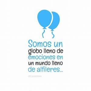 #Somos un #Globo lleno de #Emociones en un mundo lleno de ...